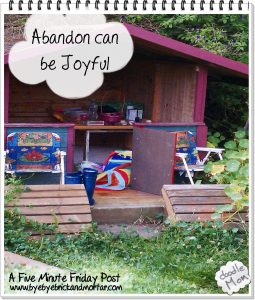 Abandon can be Joyful