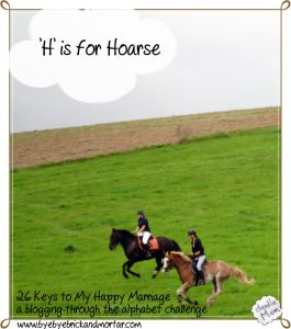H is for Hoarse