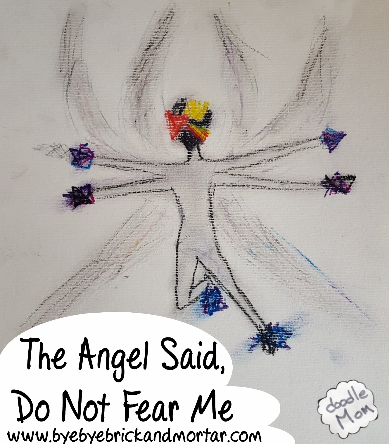 The Angel Said Do Not Be Afraid