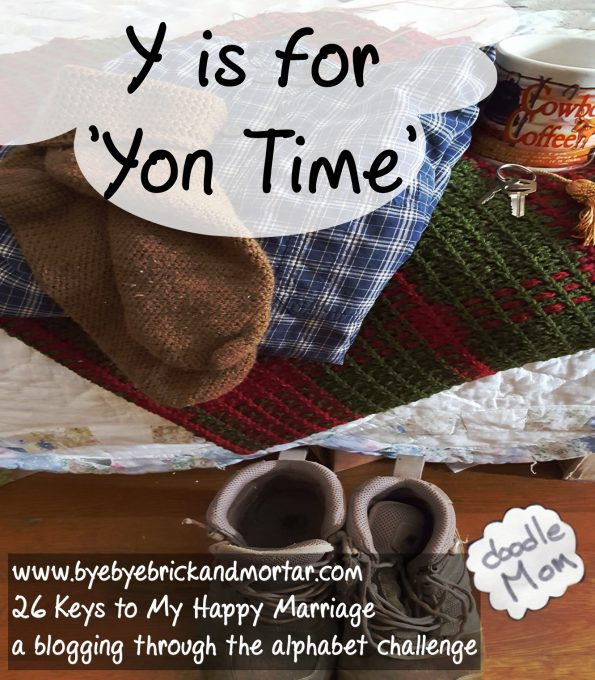 Y is for Yon Time