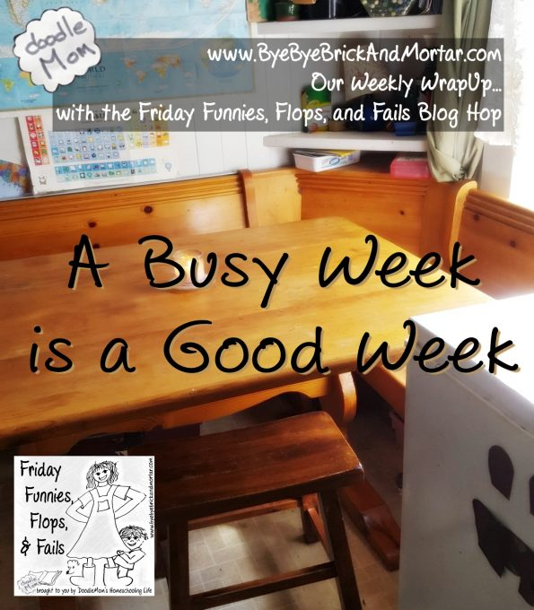 A Busy Week is a Good Week