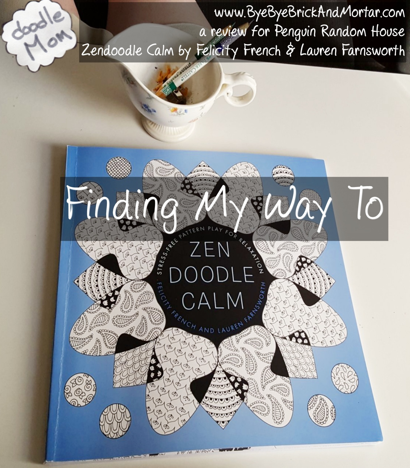 Finding My Way to Zendoodle Calm
