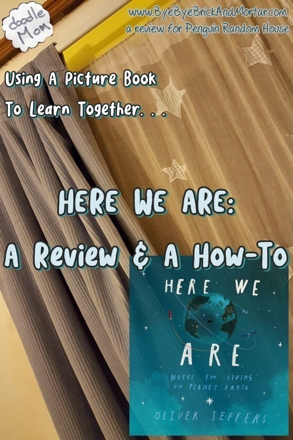 HERE WE ARE {A Review & A How-To: Using A Picture Book To Learn Together} 3
