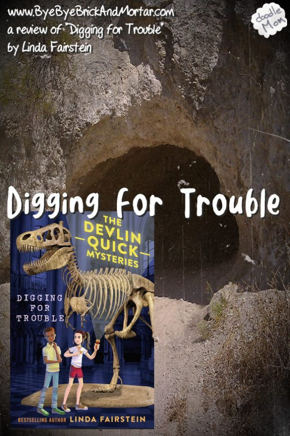 Digging for Trouble - The Devlin Quick Mysteries {a review for Penguin Random House} 1