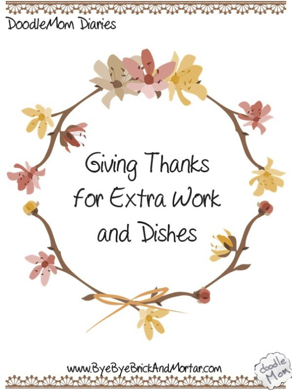 Giving Thanks for Extra Work and Dishes