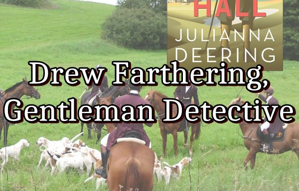 Drew Farthering Gentleman Detective