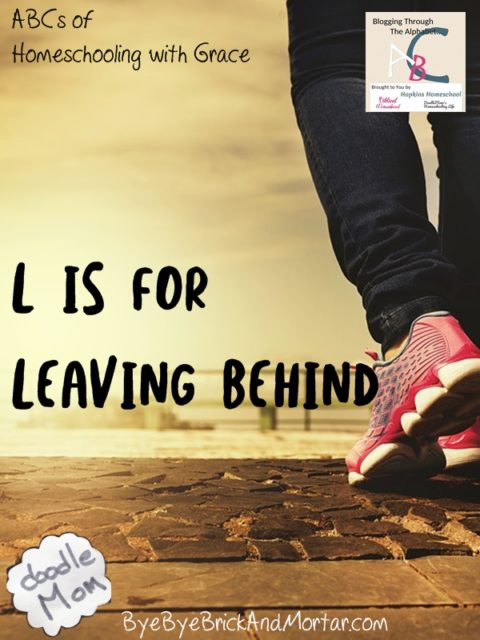 L is for Leaving Behind
