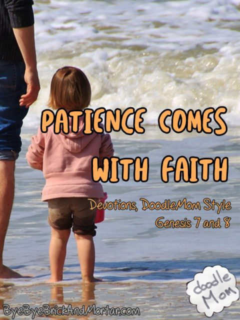 Patience Comes with Faith
