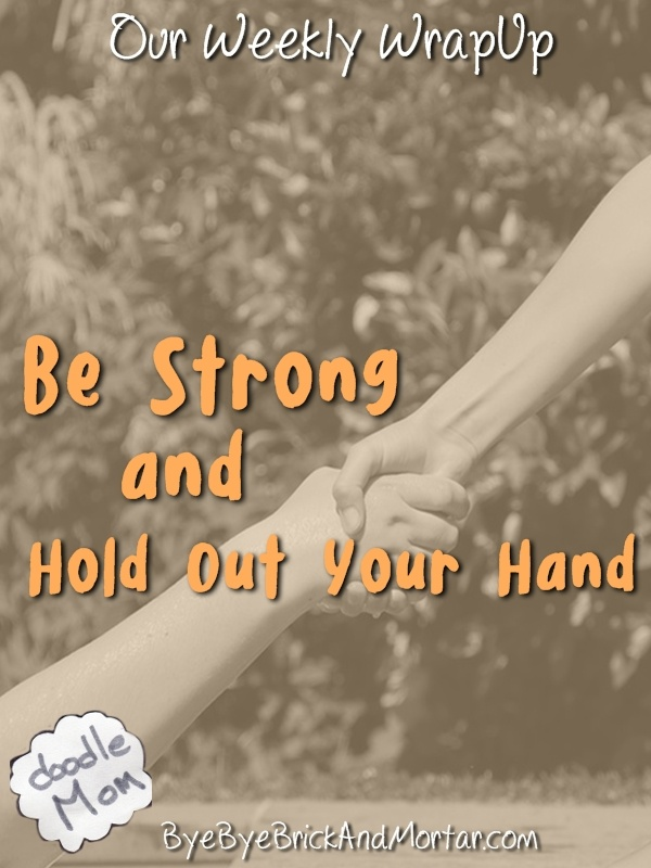 Be Strong and Hold Out Your Hand