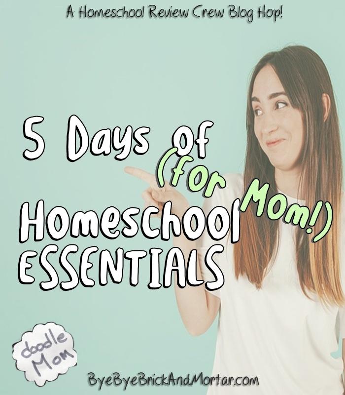5 Days of Homeschool Essentials (for Mom!)