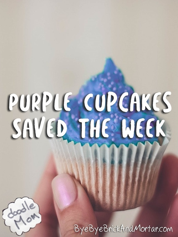 Purple Cupcakes Saved The Week