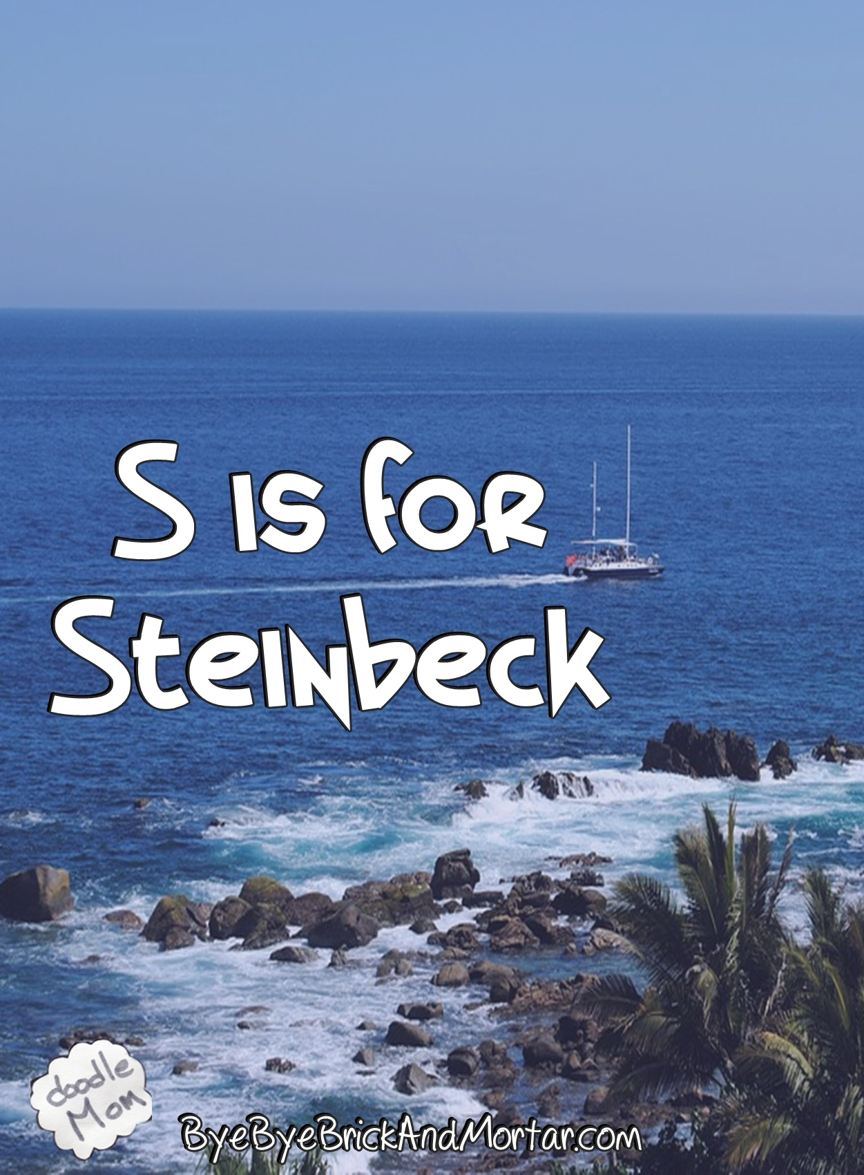 S is for Steinbeck