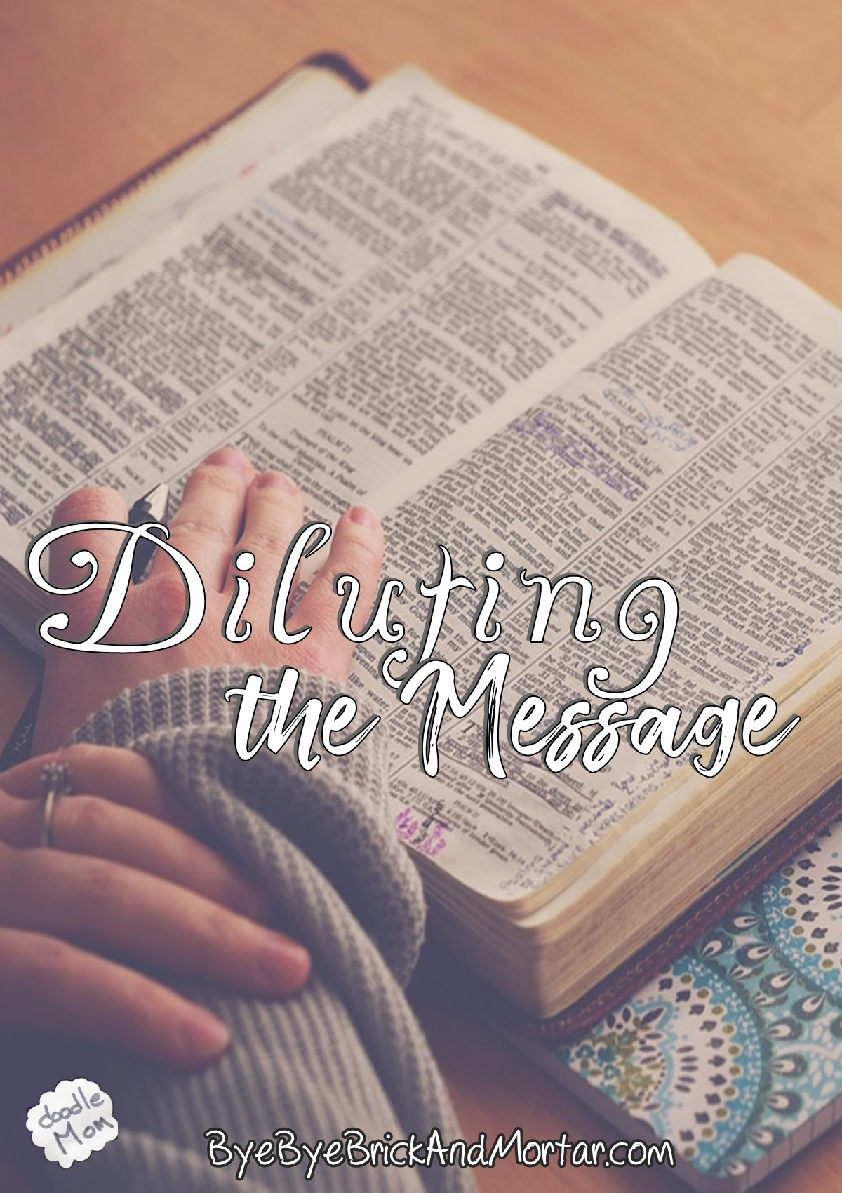 Diluting the Messsage