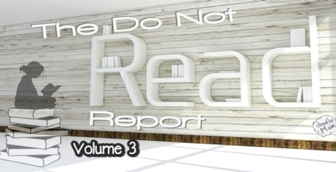 The Do Not Read Report, vol. 3 3
