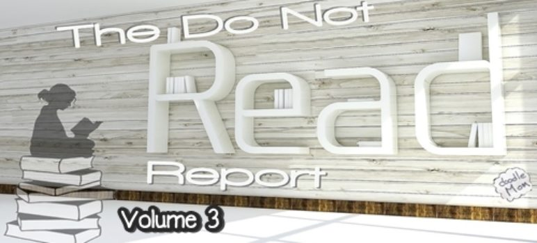 The Do Not Read Report, vol. 3 1